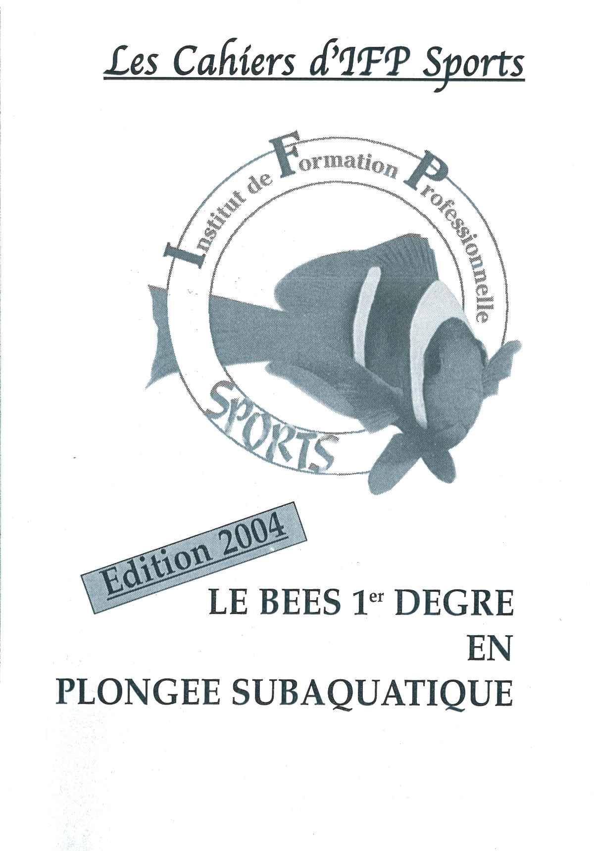Le BEES1 1er degré en plongée subaquatique, alain delmas (2004)