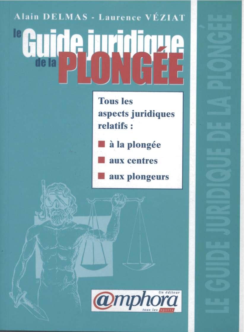 guide juridique de la plongée (2000)