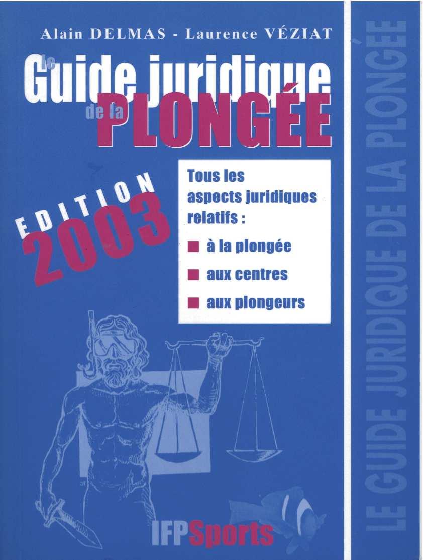 guide juridique de la plongée (2003)