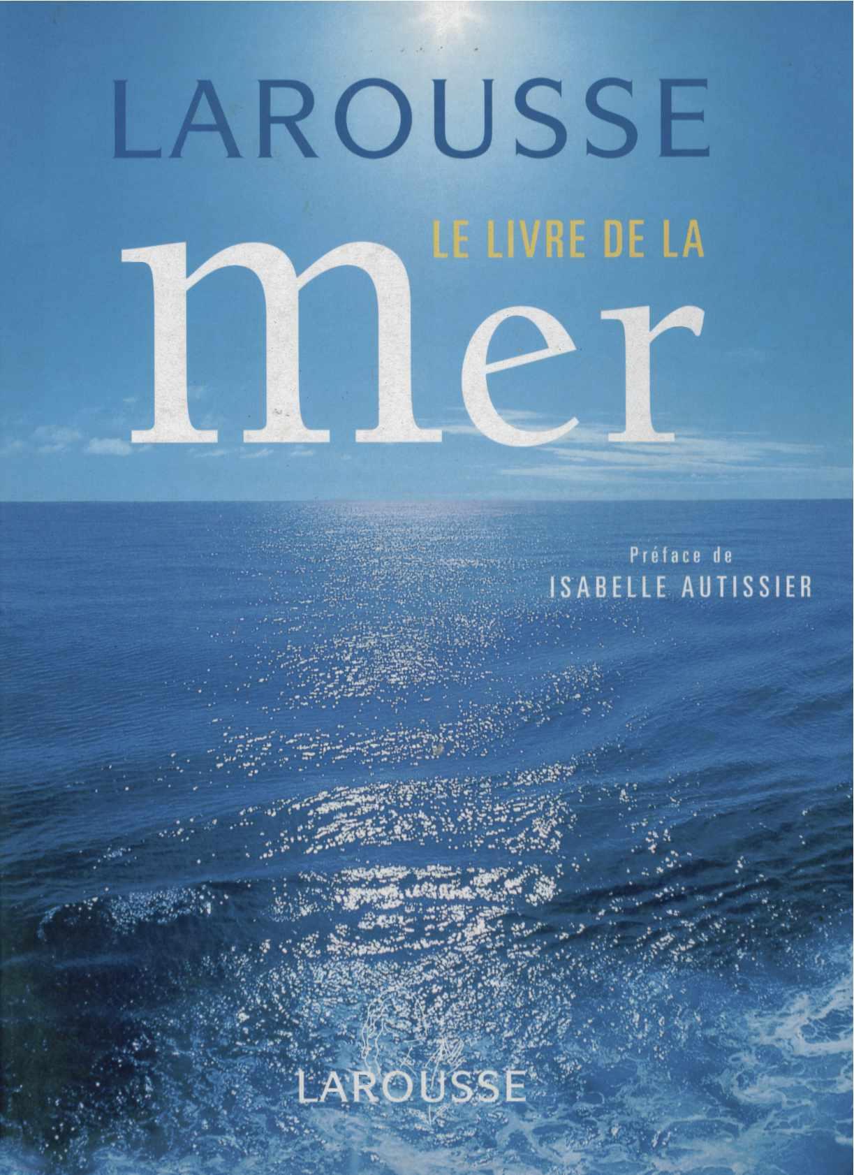 le grand livre de la mer, co-auteur Alain Delmas